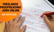 Freelance Proofreading Jobs – Make $50/Hour Online as Proofreader