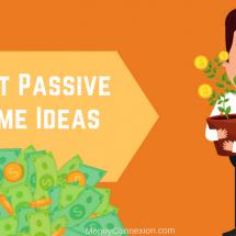 Best Passive Income Ideas: 17 Ways To Make Passive Income in 2019